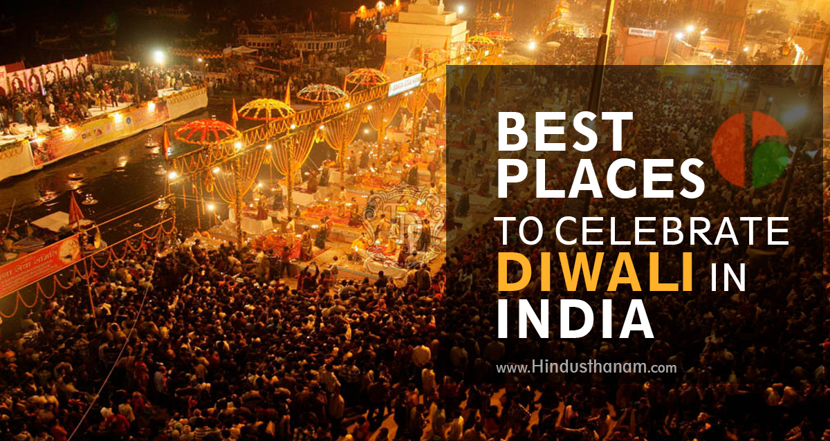 best-places-to-celebrate-diwali-india