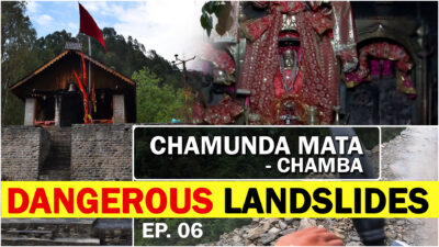 CHAMUNDA MATA TEMPLE – CHAMBA | DANGEROUS LANDSLIDES | Ride to North India